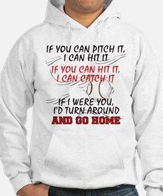 If You Can Pitch It... Hoodie