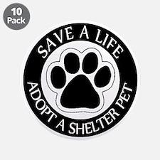 """Adopt a Shelter Pet 3.5"""" Button (10 pack)"""