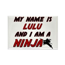 my name is lulu and i am a ninja Rectangle Magnet