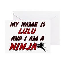 my name is lulu and i am a ninja Greeting Card