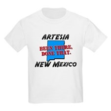 artesia new mexico - been there, done that T-Shirt