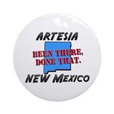 artesia new mexico - been there, done that Ornamen