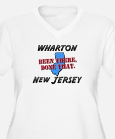 wharton new jersey - been there, done that T-Shirt