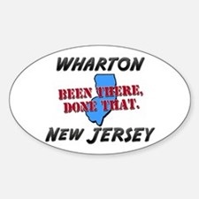 wharton new jersey - been there, done that Decal