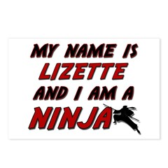 my name is lizette and i am a ninja Postcards (Pac