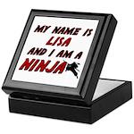 my name is lisa and i am a ninja Keepsake Box
