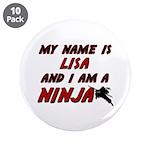 my name is lisa and i am a ninja 3.5