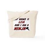 my name is lisa and i am a ninja Tote Bag