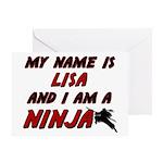 my name is lisa and i am a ninja Greeting Card