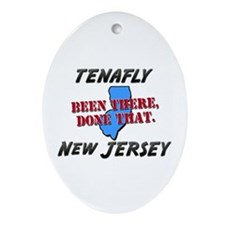 tenafly new jersey - been there, done that Ornamen