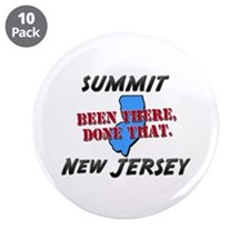 "summit new jersey - been there, done that 3.5"" But"