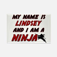 my name is lindsey and i am a ninja Rectangle Magn