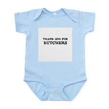 THANK GOD FOR BUTCHERS  Infant Creeper