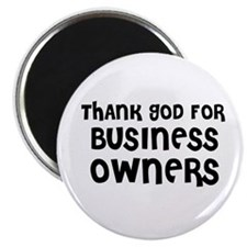 THANK GOD FOR BUSINESS OWNERS Magnet