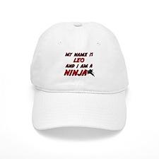 my name is leo and i am a ninja Baseball Cap