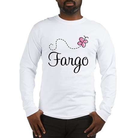Pretty Fargo North Dakota Long Sleeve T-Shirt
