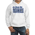 As Seen on Dateline Hooded Sweatshirt
