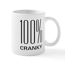 100 Percent Cranky Mug