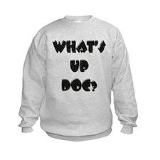 What's up doc? Sweatshirt