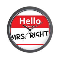 Hello My Name is Mrs. Right Wall Clock