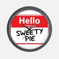 Hello My Name is Sweety Pie Wall Clock