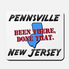 pennsville new jersey - been there, done that Mous