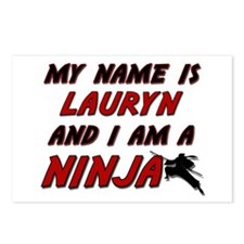 my name is lauryn and i am a ninja Postcards (Pack
