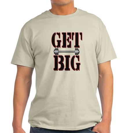 Get big Light T-Shirt