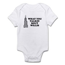 What You Talkin Bout Willis Infant Bodysuit