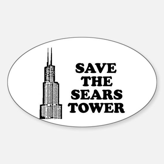 Save The Sears Tower Oval Decal