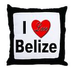 I Love Belize Throw Pillow