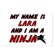my name is lara and i am a ninja Postcards (Packag