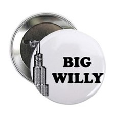 """Big Willy 2.25"""" Button"""