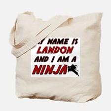 my name is landon and i am a ninja Tote Bag