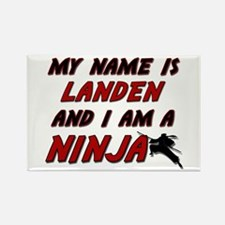 my name is landen and i am a ninja Rectangle Magne