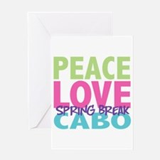 Peace Love Spring Break Cabo Greeting Card
