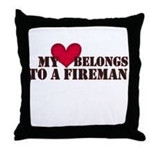 My Heart Belongs to a Fireman Throw Pillow