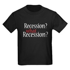 What Recession? T