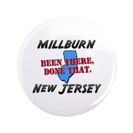 "millburn new jersey - been there, done that 3.5"" B"