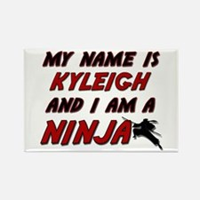 my name is kyleigh and i am a ninja Rectangle Magn