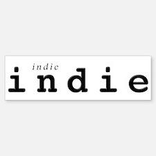 IndieIndie Bumper Bumper Bumper Sticker