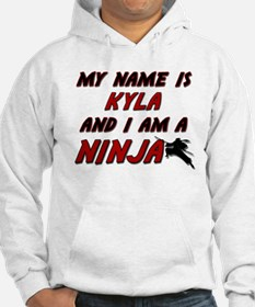 my name is kyla and i am a ninja Hoodie