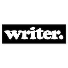 writer. Bumper Bumper Sticker