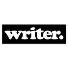writer. Bumper Car Sticker
