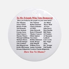 """Dems Hall of Shame"" Ornament (Round)"