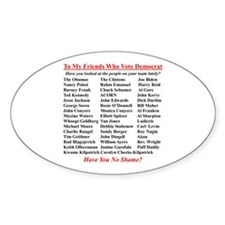 """Dems Hall of Shame"" Oval Decal"