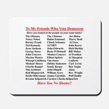 """Dems Hall of Shame"" Mousepad"