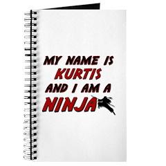 my name is kurtis and i am a ninja Journal