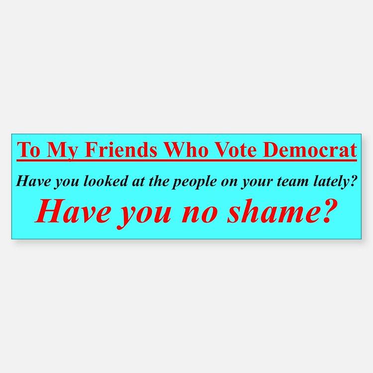 """Dems Hall of Shame"" Bumper Bumper Bumper Sticker"