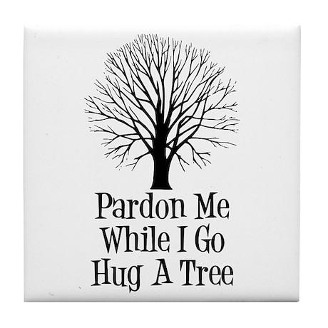 Go Hug A Tree Tile Coaster